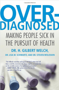 Overdiagnosed - Gilbert Welch